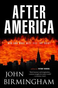 After America John Birmingham